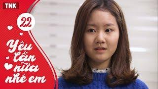 Yu Ln Na Nh Em Tp 22 Phim Heri Khi Ln Tnh Cm Hn Quc c Sc TNK Film 2018 Yêu Lần Nữa Nhé Em Tập 22   Phim Heri Khi Lớn   Tình Cảm Hàn Quốc Đặc Sắc   TNK Film 2018